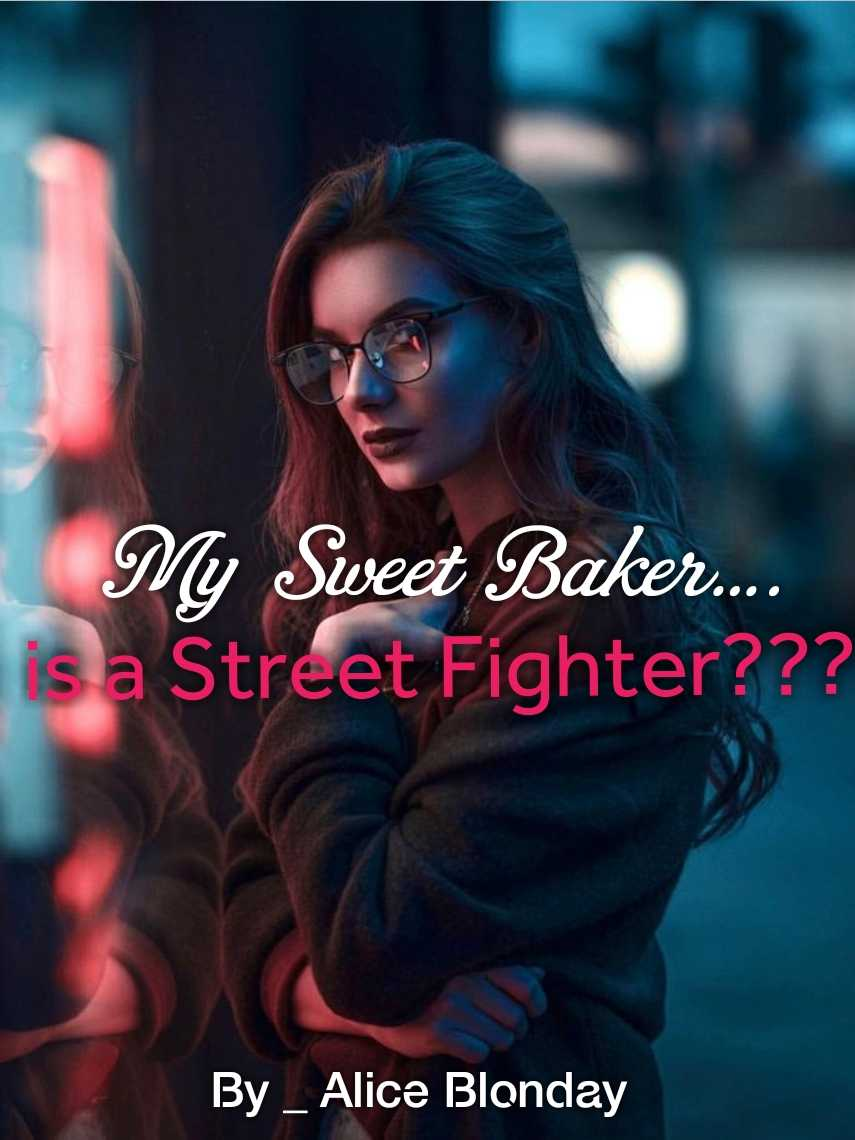 My Sweet Baker is a Street Fighter?