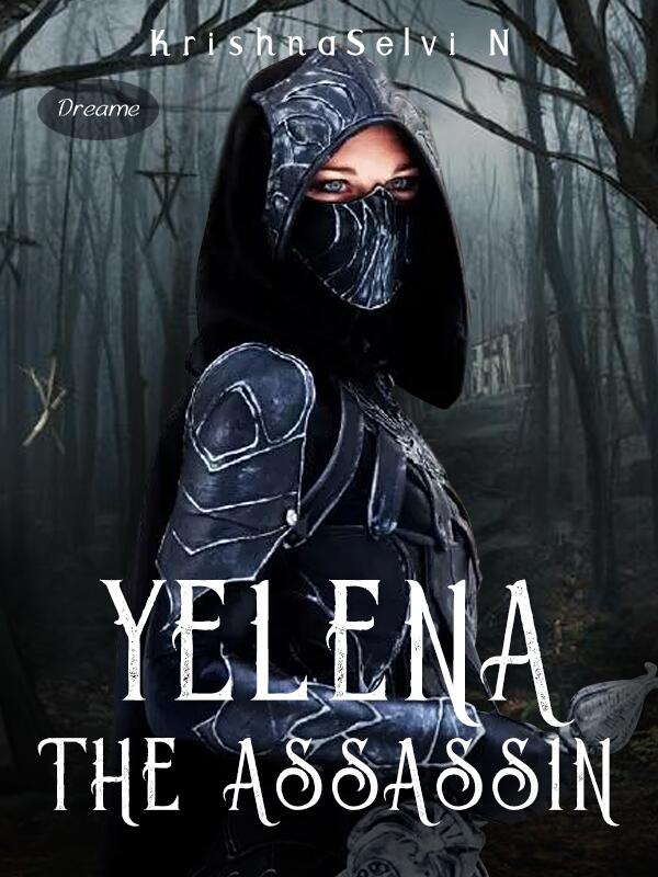 YELENA ,THE ASSASSIN