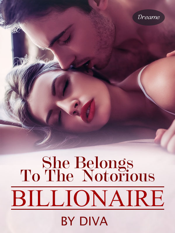 She Belongs To The Notorious Billionaire