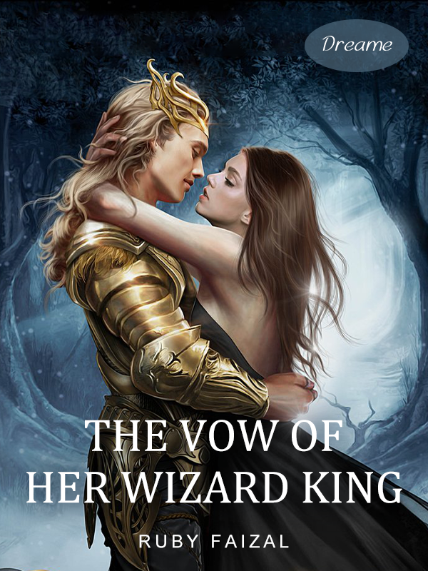 The Vow Of Her Wizard King