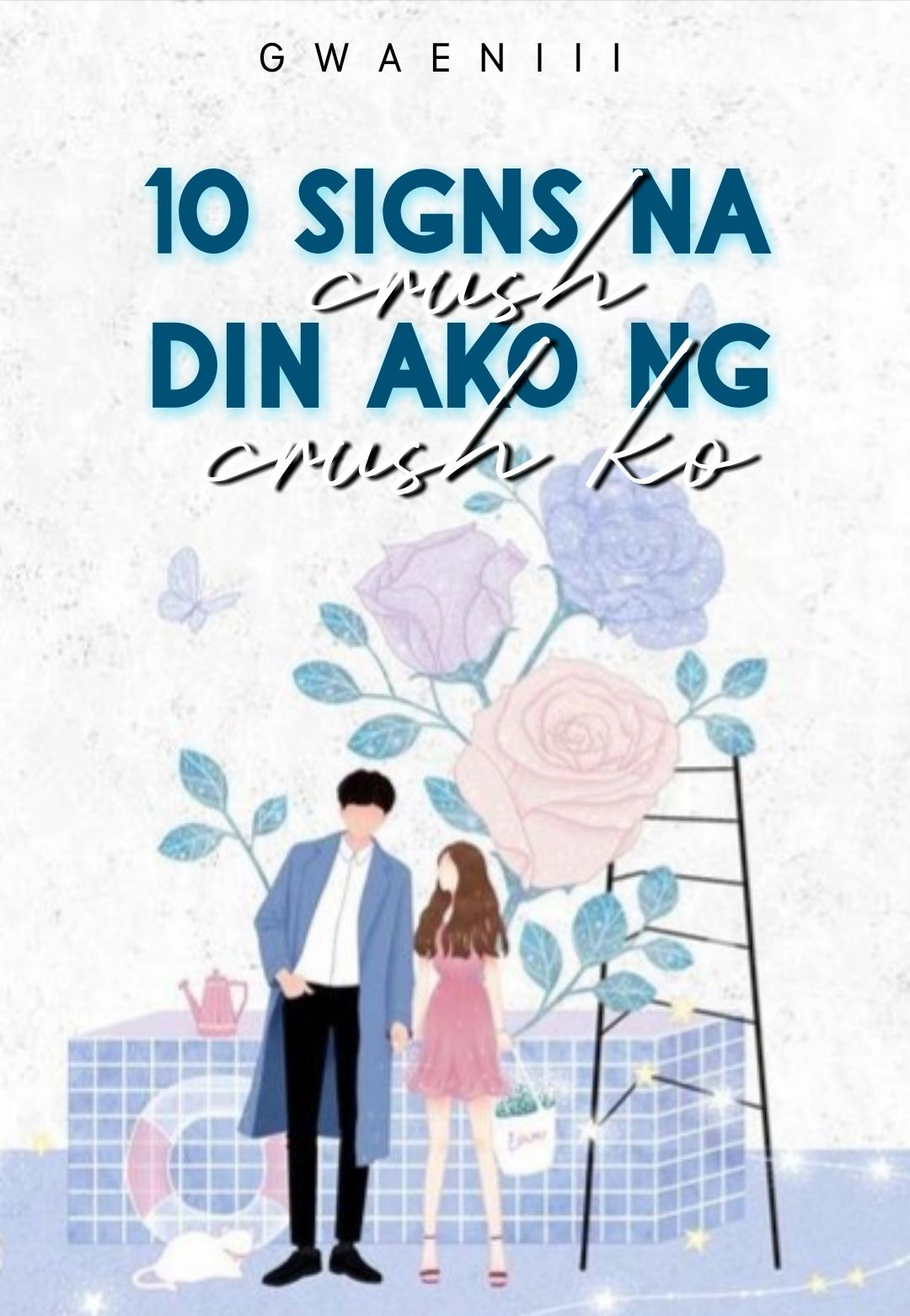 10 Signs Na Crush Din Ako Ng Crush Ko