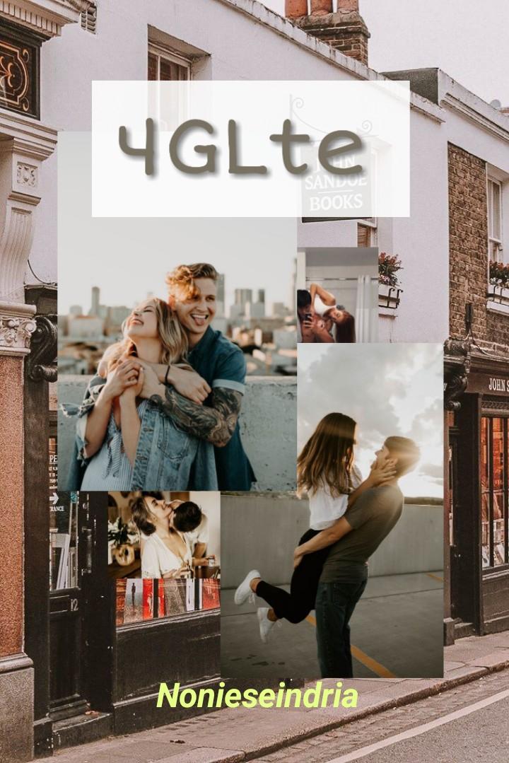 4GLte [ Sequel Because I Love You ]