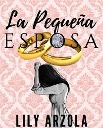 La Pequeña Esposa. Novel Full Book - Novel PDF free Download