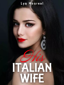 HIS ITALIAN WIFE( HIW BK 2)