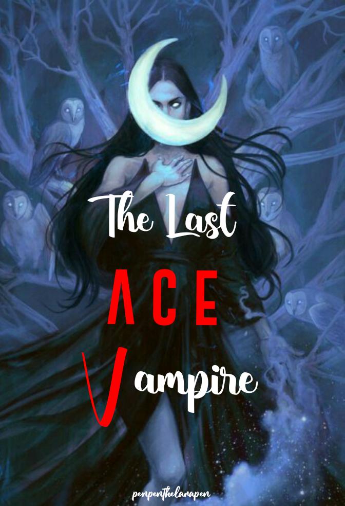 The Last Ace Vampire