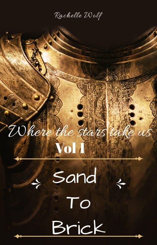 Where the Stars Take Us Vol 1-Sand to Brick