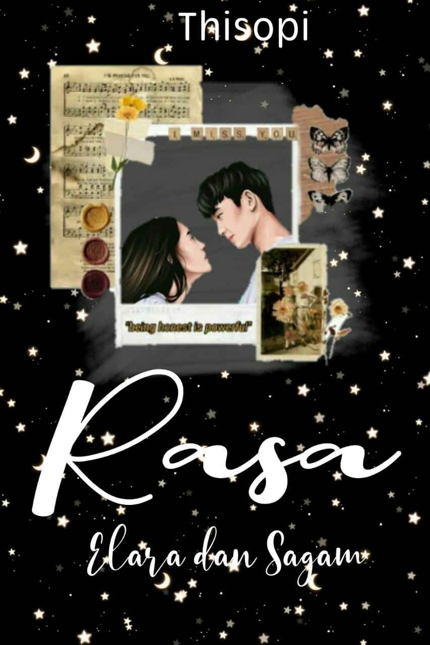 Rasa; Elara dan Sagam
