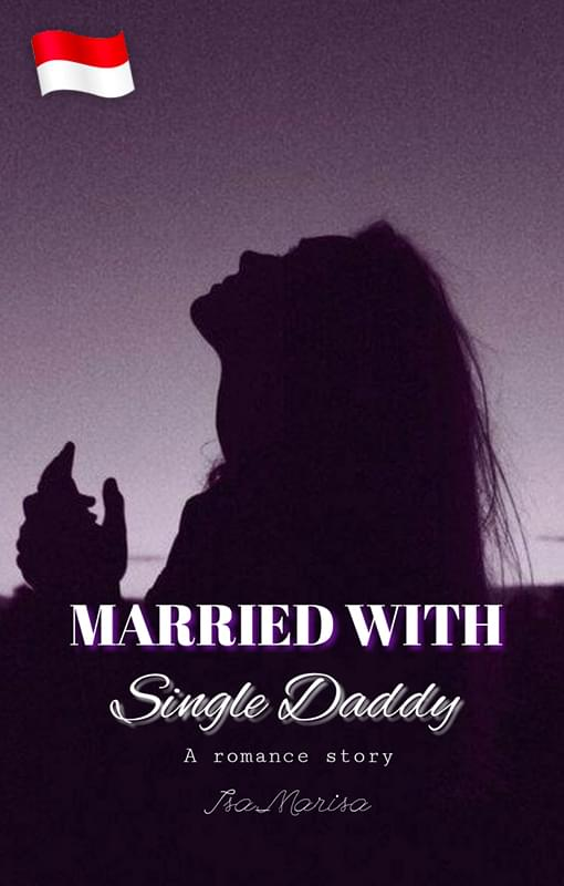 Married with Single Daddy (Indonesia)